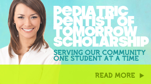 Pediatric Dentist of Tomorrow Scholarship
